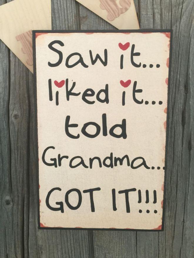 Grandma got it